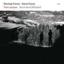 Gianluigi Trovesi (geb. 1944): Frere Jacques - Round About Offenbach, CD