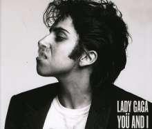 Lady Gaga: Yoü And I (2-Track), Maxi-CD