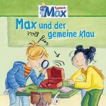 Max Folge 03: Max und der voll fies gemeine Klau, CD