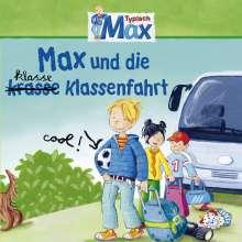 Max Folge 04: Max und die kl(r)asse Klassenfahrt, CD