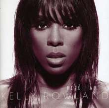 Kelly Rowland: Here I Am, CD