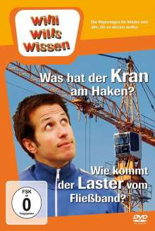 Willi wills wissen: Was hat der Krahn am Haken? / Wie kommt der Laster vom Fließband?, DVD