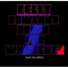 Kelly Rowland: Down For Whatever, Maxi-CD