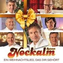 Nockalm Quintett: Ein Weihnachtslied, das Dir gehört, CD