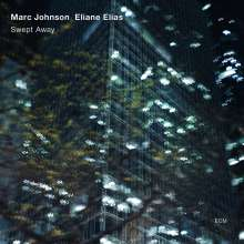 Eliane Elias & Marc Johnson: Swept Away, CD