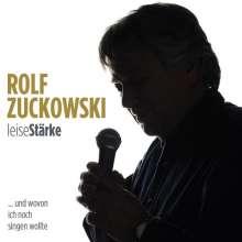 Rolf Zuckowski: Leisestärke... und wovon ich noch singen wollte, CD