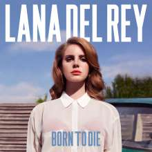 Lana Del Rey: Born To Die, LP
