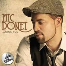 Mic Donet: Losing You (2-Track), Maxi-CD
