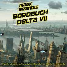 01: Bordbuch Delta VII, CD
