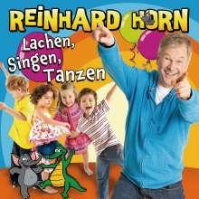 Reinhard Horn: Lachen,Singen,Tanzen, CD