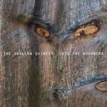Steve Swallow (geb. 1940): Into The Woodwork, CD