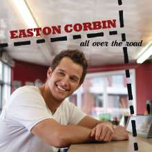 Easton Corbin: All Over The Road, CD