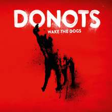 Donots: Wake The Dogs, CD