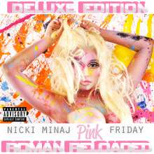 Nicki Minaj: Pink Friday...Roman Reloaded (Deluxe Edition)(Explicit), CD