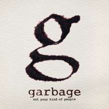 Garbage: Not Your Kind Of People, CD