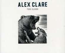 Alex Clare: Too Close (2-Track) (aus der Microsoft-Werbung), Maxi-CD