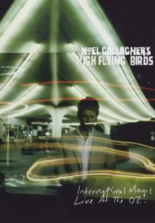 Noel Gallagher's High Flying Birds: International Magic: Live At The O2 (Standard Edition) (Explicit), 2 DVDs