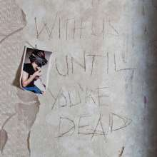 Archive: With Us Until You're Dead, CD