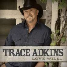 Trace Adkins: Love Will..., CD