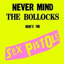 Sex Pistols: Never Mind The Bollocks (remastered) (180g) (Limited Edition), 2 LPs