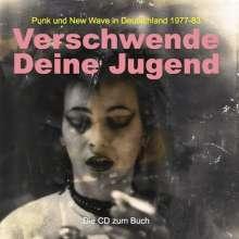 Verschwende Deine Jugend, CD