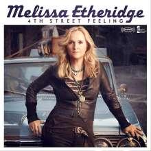Melissa Etheridge: 4th Street Feeling (Limited Deluxe Edition), CD