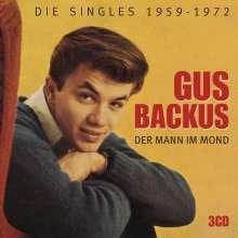 Gus Backus: Der Mann im Mond: Die Singles 1959 - 1972, 3 CDs