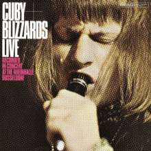 Cuby & The Blizzards: Live (At The Rheinhalle Düsseldorf) (180g) (Limited-Edition), LP