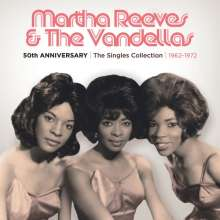 Martha Reeves & The Vandellas: 50th Anniversary: The Singles Collection 1962 - 1972, 3 CDs