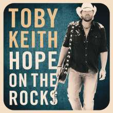Toby Keith: Hope On The Rocks (Deluxe), CD