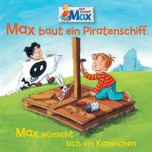 07: Max Baut Ein Piratenschiff/Wünscht sich ein Kaninchen, CD