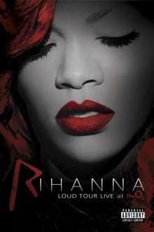 Rihanna: Loud Tour Live at the O2, DVD