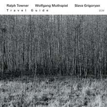 Ralph Towner (geb. 1940): Travel Guide, CD