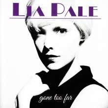 Lia Pale: Gone Too Far, CD