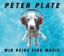 Peter Plate: Wir beide sind Musik (2-Track), Maxi-CD