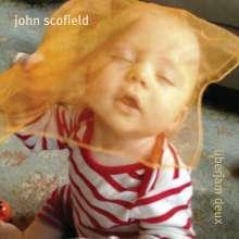 John Scofield (geb. 1951): Überjam Deux, CD