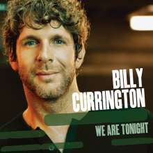 Billy Currington: We Are Tonight, CD