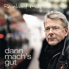 Reinhard Mey: Dann mach's gut, CD