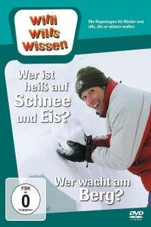 Willi wills wissen: Wer ist heiß auf Schnee & Eis? / Wer wacht am Berg?, DVD