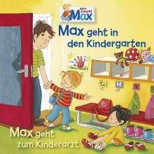 11: Max Geht In Den Kindergarten/Zum Kinderarzt, CD