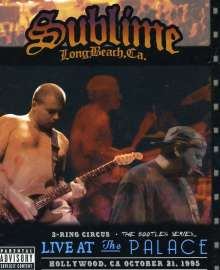 Sublime: 3 Ring Circus: Live At The Palace, DVD