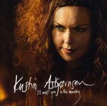 Kristin Asbjørnsen (geb. 1971): I'll Meet You In The Morning, CD