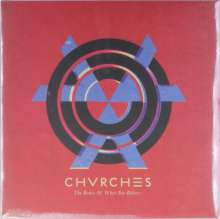 Chvrches: The Bones Of What You Believe, LP