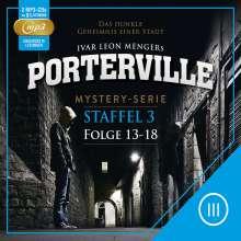 Porterville Staffel 3: Folge 13-18, 2 MP3-CDs