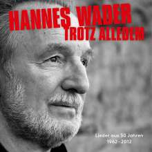 Hannes Wader: Trotz alledem - Lieder aus 50 Jahren, 2 CDs
