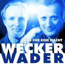 Konstantin Wecker & Hannes Wader: Was für eine Nacht (Live), CD