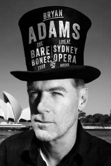 Bryan Adams: Live At Sydney Opera House, Blu-ray Disc