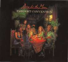 Fairport Convention: Rising For The Moon (Deluxe Edition), 2 CDs