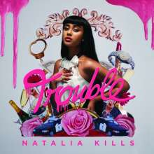 Natalia Kills: Trouble (Explicit), CD
