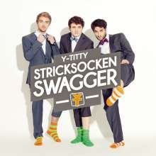 Y-Titty: Stricksocken Swagger, CD